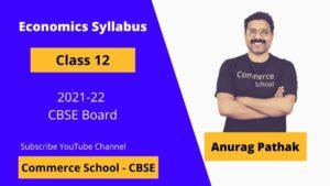 class 12 economics syllabus 2021-22 CBSE Board