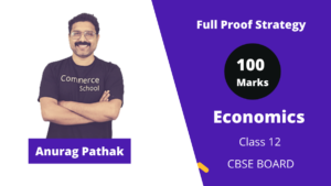 how to score 100 in economics class 12 cbse board